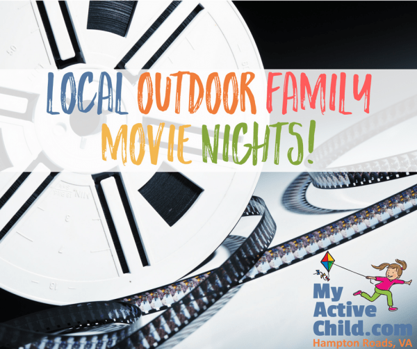 Outdoor Family Movie NIGHT in Hampton Roads VA