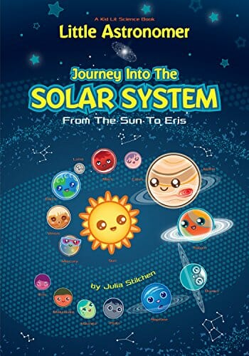 Kids' Kindle Book: Little Astronomer - Journey Into The Solar System From the Sun to Eris