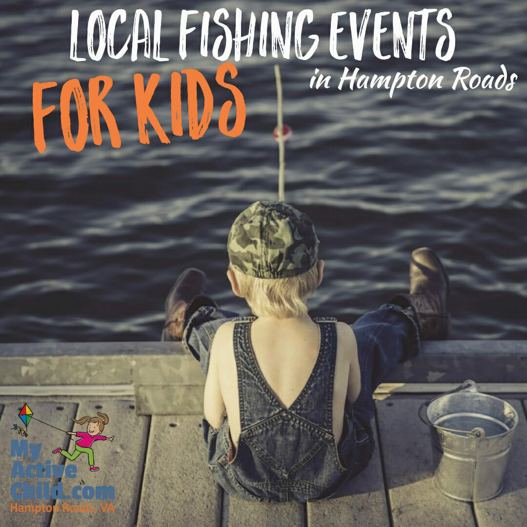 Local Fishing Events for Kids in Hampton Roads VA