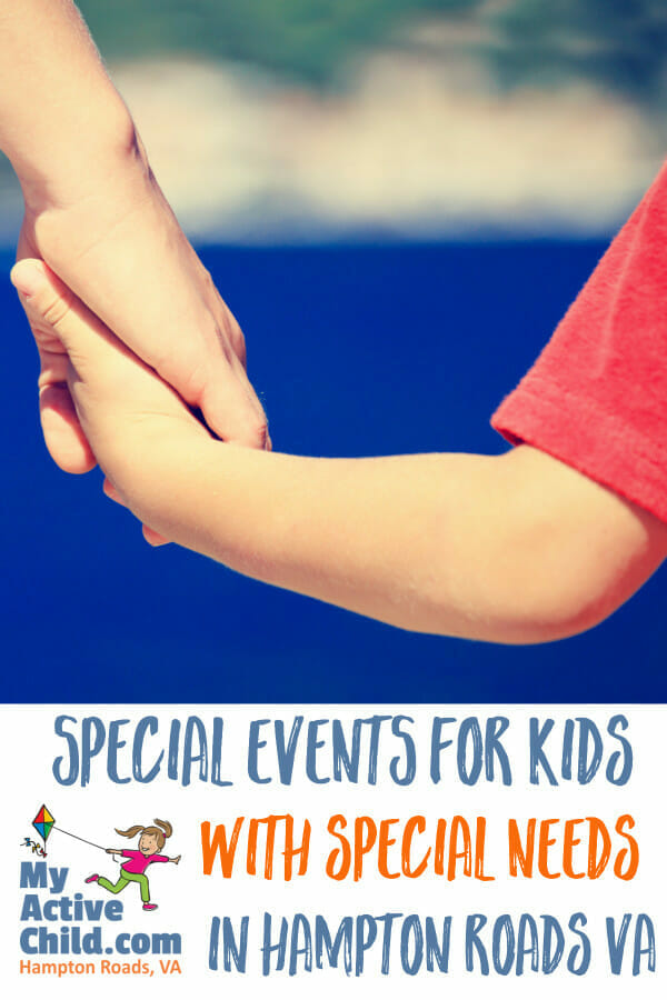 Here is our BIG LIST of upcoming events specifically designed for local families in Hampton Roads with special needs. Chesapeake, Hampton, Newport News, Norfolk, Portsmouth, Suffolk, Virginia Beach