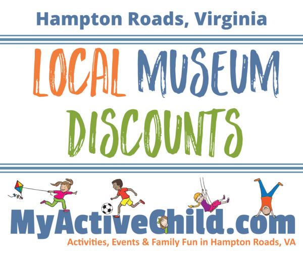 Local Museum Discounts in Hampton Roads VA