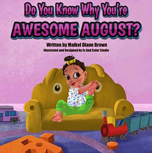 Do You Know Why You're Awesome August?